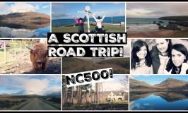 500 MILES OF SCOTLAND  – NORTH COAST 500 ROAD TRIP